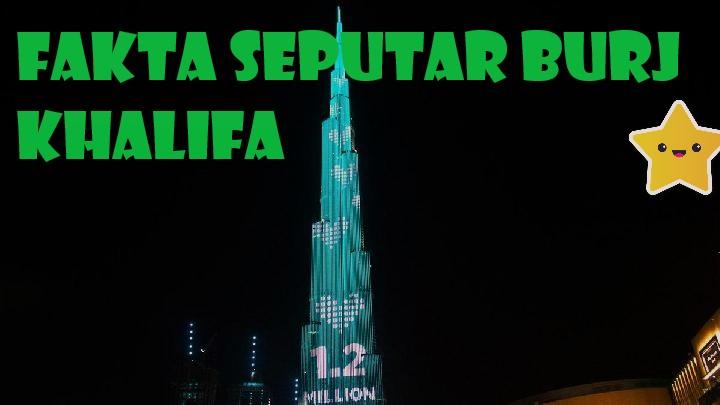 Fakta Seputar Burj Khalifa