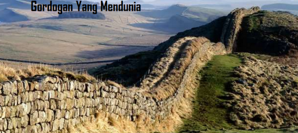 Sejarah Pembangunan Tembok Besar Gordogan Yang Mendunia